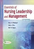 Essentials of Nursing Leadership and Management (Whitehead, Essentials of Nursing Leadership...