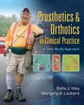 Prosthetics and Orthotics in Clinical Practice : A Case Study Approach