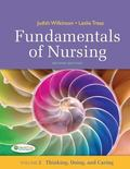 Fundamentals of Nursing - Vol 2 : Thinking, Doing, and Caring