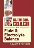 Clinical Coach for Fluid and Electrolyte Balance