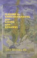 Guide to Understanding and Living With Epilepsy
