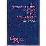 Biomechanics of the Foot and Ankle - Robert A. Donatelli - Hardcover