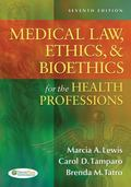 Medical Law, Ethics and Bioethics for the Health Professions