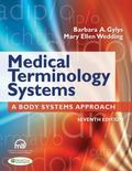 Medical Terminology Systems Text and Audio CD : A Body Systems Approach
