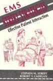 EMS Street Strategies: Effective Patient Interaction