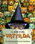 Job for Wittilda - Caralyn Buehner - Hardcover - 1st ed
