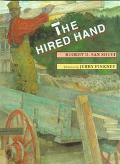 Hired Hand: An African-American Folktale - Robert D. San Souci - Hardcover - 1st ed