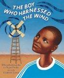 Boy Who Harnessed the Wind : Young Readers Edition