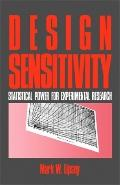 Design Sensitivity Statistical Power for Experimental Research