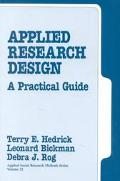 Applied Research Design A Practical Guide