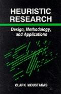Heuristic Research Design, Methodology, and Applications