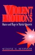 Violent Emotions Shame and Rage in Marital Quarrels