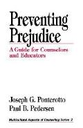 Preventing Prejudice: A Guide for Counselors and Educators