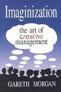 Imaginization The Art of Creative Management