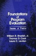 Foundations of Program Evaluation Theories of Practices