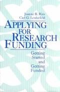 Applying for Research Funding Getting Started and Getting Funded