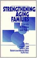 Strengthening Aging Families Diversity in Practice and Policy