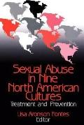 Sexual Abuse in Nine North American Cultures Treatment and Prevention