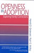 Openness in Adoption Exploring Family Connections