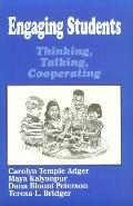 Engaging Students Thinking, Talking, Cooperating