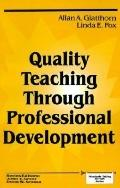 Quality Teaching Through Professional Development