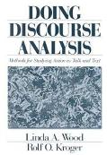 Doing Discourse Analysis Methods for Studying Action in Talk and Text