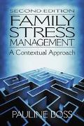Family Stress Management A Contextual Approach