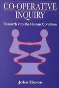 Co-Operative Inquiry Research into the Human Condition
