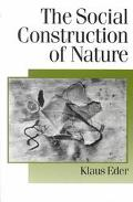 Social Construction of Nature A Sociology of Ecological Enlightenment