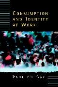 Consumption and Identity at Work