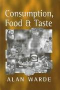 Consumption, Food and Taste Culinary Antinomies and Commodity Culture