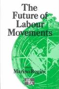 Future of Labour Movements