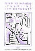 Disabling Barriers, Enabling Environments