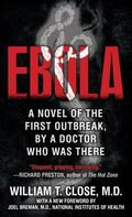Ebola: A Documentary Novel of Its First Explosion