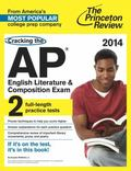 Cracking the AP English Literature and Composition Exam, 2014 Edition