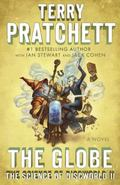 Globe : The Science of Discworld II: a Novel