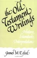 Old Testament Writings History, Literature, Interpretation