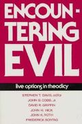 Encountering Evil: Live Options in Theodicy