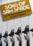 Sons of Sam Spade: The Private Eye Novel in the Seventies