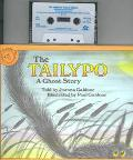 The Tailypo: A Ghost Story (Book and Cassette)