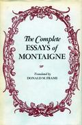 The Michel De Montaigne Complete Essays