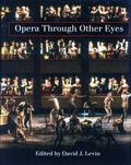 Opera Through Other Eyes