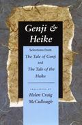 Genji & Heike Selections from the Tale of Genji and the Tale of the Heike