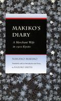 Makiko's Diary A Merchant Wife in 1910 Kyoto