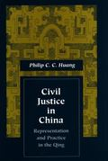 Civil Justice in China Representation and Practice in the Qing