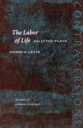 Labor of Life Selected Plays
