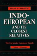 Indo-European and Its Closest Relatives The Eurasiatic Language Family  Grammar