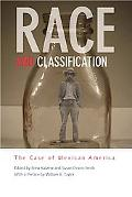 Race and Classification: The Case of Mexican America