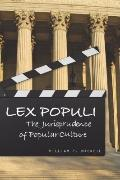 Lex Populi: The Jurisprudence of Popular Culture (The Cultural Lives of Law)