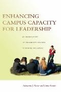 Enhancing Campus Capacity for Leadership : An Examination of Grassroots Leaders in Higher Ed...